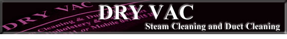 DRY VAC Steam Cleaning & Duct Cleaning
